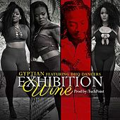 Play & Download Exhibition Wine (feat. Dhq Dancers) by Gyptian | Napster