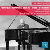 Play & Download Festival de Montreux, Brahms - Bach - Beethoven, Concert du 23/09/1956, Orchestre National, Carl Schuricht (dir), R. Casadesus (piano) by Various Artists | Napster