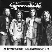 The Birthday Album (Live Switzerland 1974) by Greenslade