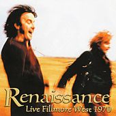 Play & Download Live Fillmore West 1970 by Renaissance | Napster