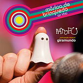 Música de Brinquedo Ao Vivo by Pato Fu