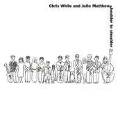 Shoulder to Shoulder by Julie Matthews