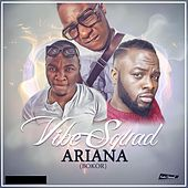 Play & Download Ariana (Bokor) [feat. DeeVS] by Vibesquad | Napster