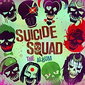 Play & Download Suicide Squad: The Album by Various Artists | Napster