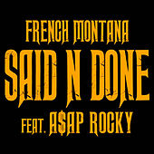 Play & Download Said N Done by French Montana | Napster
