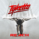 Play & Download Reach by Tyketto | Napster