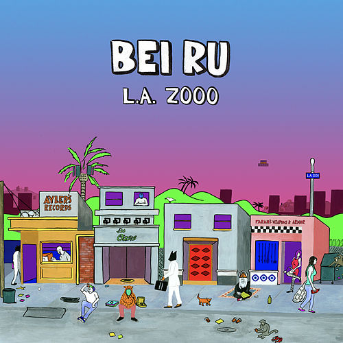 Play & Download L.A. Zooo by Bei Ru | Napster