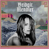 Play & Download Atlantis (feat. Kaiydo) by Bridgit Mendler | Napster