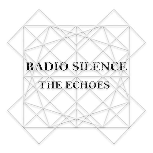 Play & Download Radio Silence by The Echoes | Napster