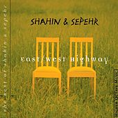 Play & Download East/West Highway by Shahin & Sepehr | Napster