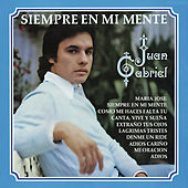 Play & Download Siempre En Mi Mente by Juan Gabriel | Napster