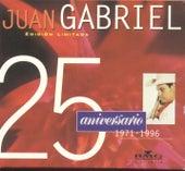 Play & Download 25 Aniversario: Solos, Duetos Y Versiones... by Juan Gabriel | Napster