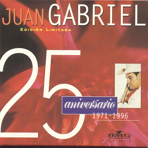 Play & Download 25 Aniversario: Solos, Duetos Y Versiones... by Juan Gabriel | Napster