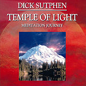 Play & Download Temple of Light Meditation Journey by Dick Sutphen | Napster