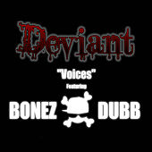 Play & Download Voices (feat. Bonez Dubb) by Deviant | Napster