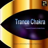 Play & Download Trance Chakra by Sandeep Khurana | Napster