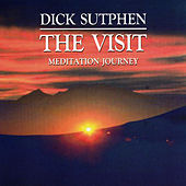 Play & Download The Visit - Meditation Journey by Dick Sutphen | Napster