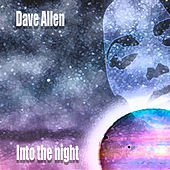 Play & Download Into the Night by Dave Allen | Napster
