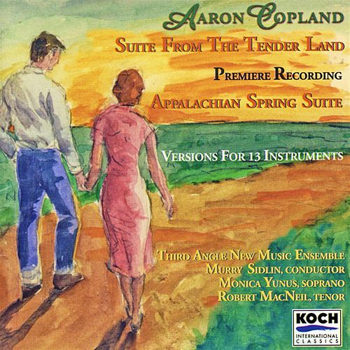 Play & Download Suite from the Tenderland/Appalchian Spring Suite by Aaron Copland | Napster