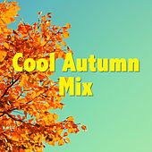 Cool Autumn Mix von Various Artists