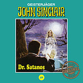 Play & Download Tonstudio Braun, Folge 40: Dr. Satanos by John Sinclair | Napster