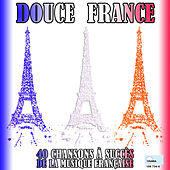 Play & Download Douce France by Various Artists | Napster