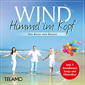 Play & Download Himmel im Kopf - Das Beste vom Besten by Wind (Classic Rock) | Napster