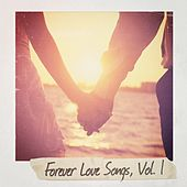 Play & Download Forever Love Songs, Vol. 1 by Various Artists | Napster