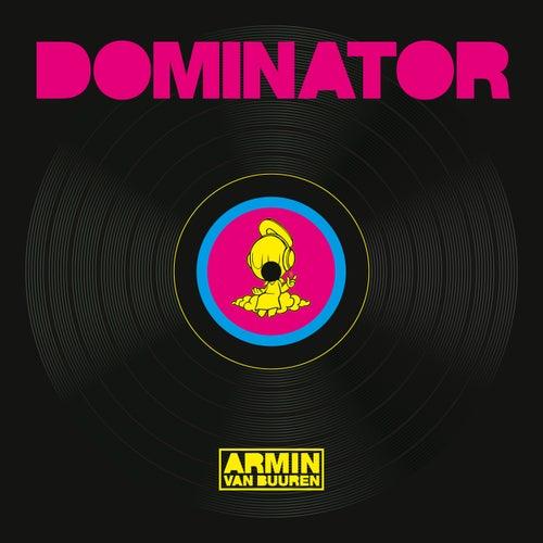 Dominator by Armin Van Buuren
