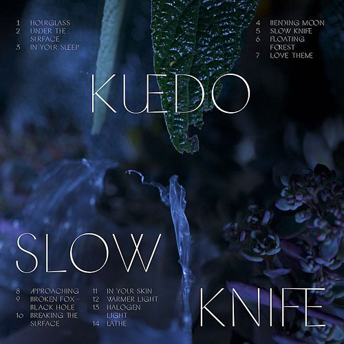 Play & Download Slow Knife by Kuedo | Napster