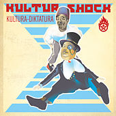 Play & Download Kultura Diktatura by Kultur Shock | Napster