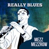 Really Blues by Mezz Mezzrow