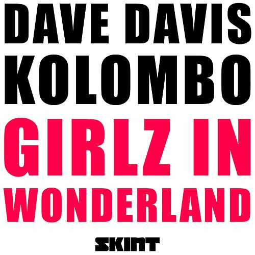 Girlz In Wonderland de Kolombo