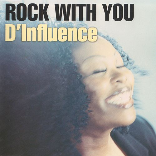 Play & Download Rock With You by D-Influence | Napster