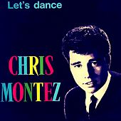 Play & Download Let's Dance by Chris Montez | Napster