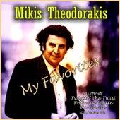My Favorites von Mikis Theodorakis (Μίκης Θεοδωράκης)