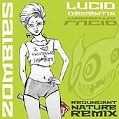 Play & Download Zombies (Redundant Nature Remix) by Lucid Dementia | Napster