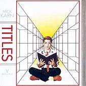 Play & Download Titles by Mick Karn | Napster