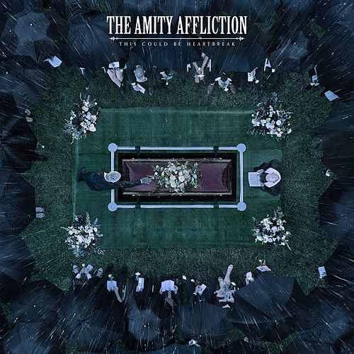 Play & Download This Could Be Heartbreak by The Amity Affliction | Napster