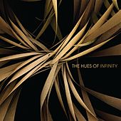 Play & Download The Hues of Infinity (Amazon Only) by Various Artists | Napster