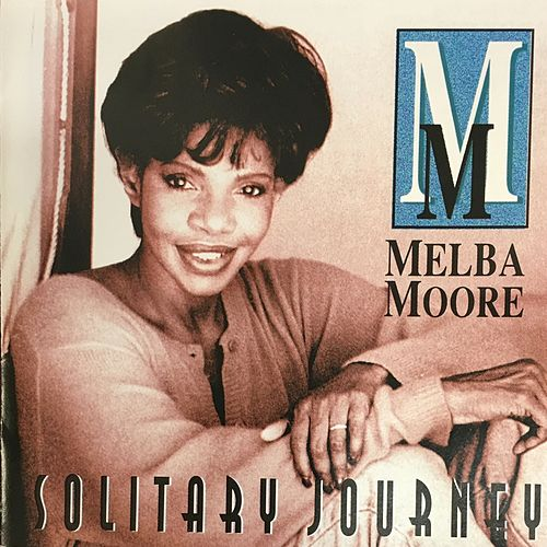 Play & Download Solitary Journey by Melba Moore | Napster