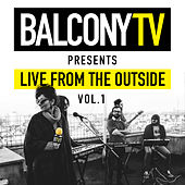 Balconytv Presents: Live from the Outside, Vol. 1 by Various Artists