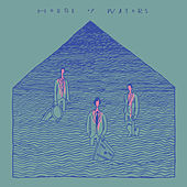 Play & Download House Of Waters by House of Waters | Napster