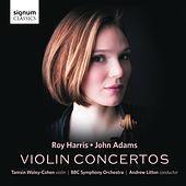 Play & Download Roy Harris & John Adams: Violin Concertos by Tamsin Waley-Cohen | Napster