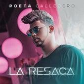 La Resaca by El Poeta Callejero