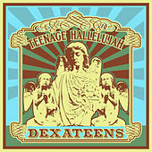 Play & Download Teenage Hallelujah by Dexateens | Napster