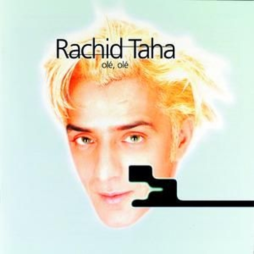 Play & Download Ole, Ole by Rachid Taha | Napster