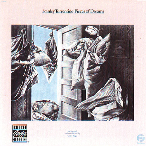 Play & Download Pieces Of Dreams by Stanley Turrentine | Napster