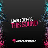Play & Download This Sound by Mario Ochoa | Napster