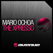 Play & Download The Xpresso by Mario Ochoa | Napster